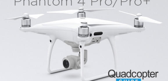 DJI releases the Phantom 4 Pro and Phantom 4 Pro+