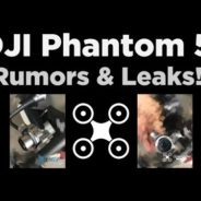 DJI Phantom 5 Rumors – The latest Leaks & photos