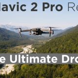 DJI Mavic 2 Pro Review: Hands On The Ultimate Drone