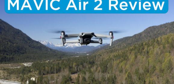 DJI Mavic Air 2 – Hands On Review!